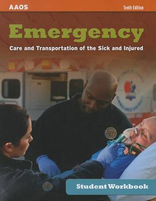 Emergency Care And Transportation Of The Sick And Injured Student Workbook (Paperback)