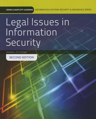 Legal Issues In Information Security (Paperback)