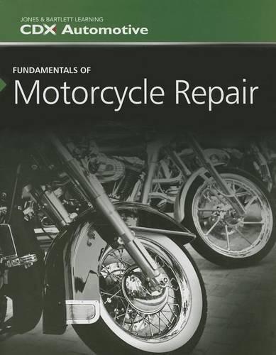 Fundamentals Of Motorcycle Repair (Paperback)