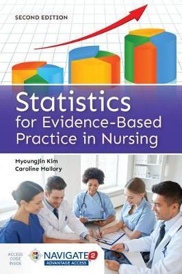 Statistics For Evidence-Based Practice In Nursing (Hardback)