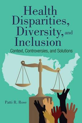 Health Disparities, Diversity, And Inclusion (Paperback)