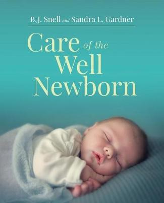 Care Of The Well Newborn (Paperback)