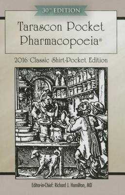 Tarascon Pocket Pharmacopoeia 2016 Classic Shirt-Pocket Edition (Paperback)