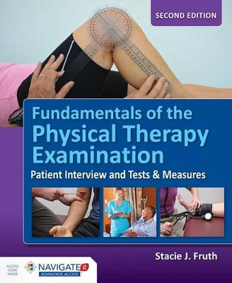 Fundamentals Of The Physical Therapy Examination (Hardback)