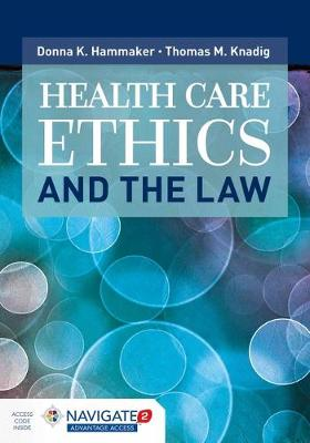 Health Care Ethics And The Law (Hardback)