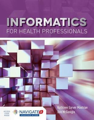 Informatics For Health Professionals (Hardback)