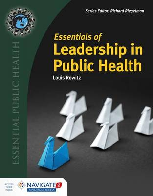 Essentials Of Leadership In Public Health (Hardback)