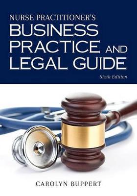 Nurse Practitioner's Business Practice And Legal Guide (Hardback)