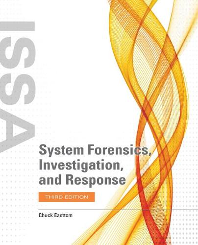 System Forensics, Investigation, And Response (Paperback)