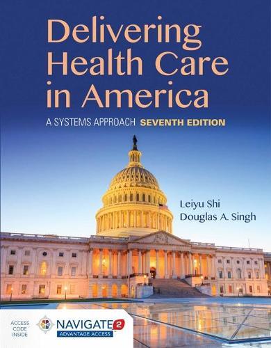 Delivering Health Care In America (Hardback)