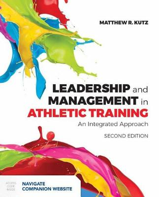 Leadership And Management In Athletic Training (Paperback)