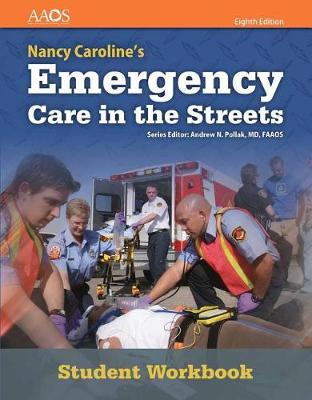 Nancy Caroline's Emergency Care In The Streets Student Workbook (With Answer Key) (Paperback)