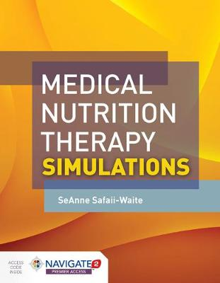 Medical Nutrition Therapy Simulations (Hardback)