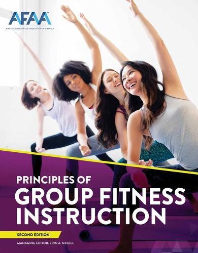 NASM AFAA Principles Of Group Fitness Instruction (Hardback)