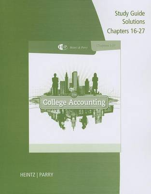 College Accounting: Study Guide Solutions, Chapters 16-27 (Paperback)