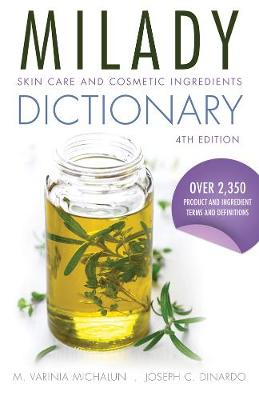 Skin Care and Cosmetic Ingredients Dictionary (Paperback)