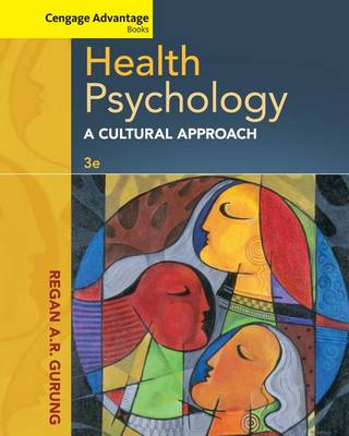 Health Psychology: A Cultural Approach - Cengage Advantage Books