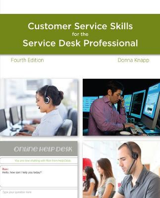 A Guide to Customer Service Skills for the Service Desk Professional (Paperback)
