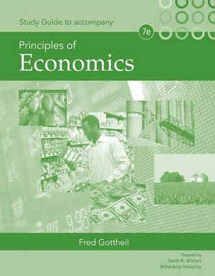 Study Guide for Gottheil's Principles of Economics (Paperback)
