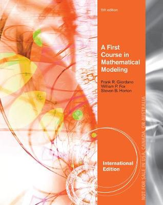 A First Course in Mathematical Modeling, International Edition (Paperback)