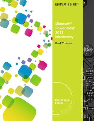 Microsoft (R) PowerPoint (R) 2013: Illustrated Introductory, International Edition (Paperback)