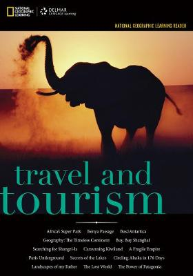National Geographic Reader: Travel and Tourism (with eBook Printed Access Card)