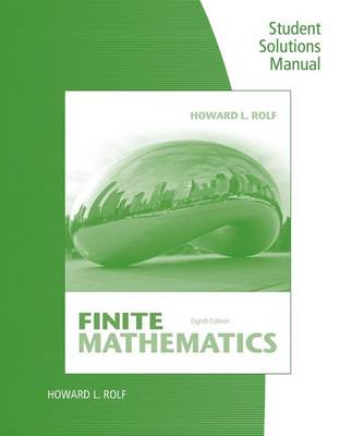 Student Solutions Manual for Rolf's Finite Mathematics (Paperback)