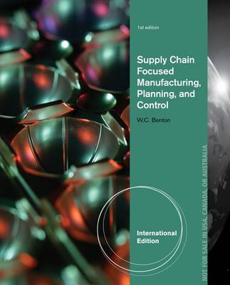 Supply Chain Focused Manufacturing Planning and Control (Paperback)