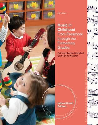 Music in Childhood: From Preschool through the Elementary Grades, International Edition (with Premium Website Printed Access Card)