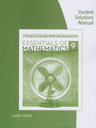 Essentials of Mathematics: An Applied Approach: Student Solutions Manual (Paperback)
