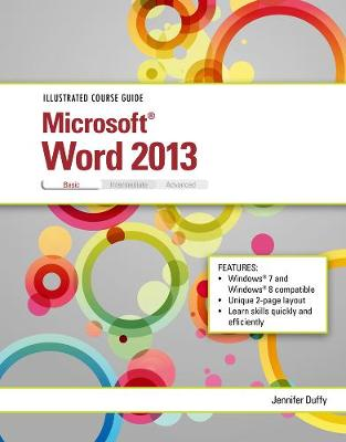 Illustrated Course Guide: Microsoft (R) Word 2013 Basic (Spiral bound)