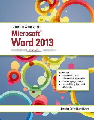 Illustrated Course Guide: Microsoft (R) Word 2013 Intermediate (Spiral bound)