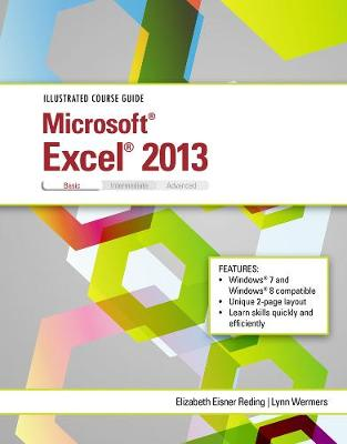 Illustrated Course Guide: Microsoft (R) Excel (R) 2013 Basic (Spiral bound)