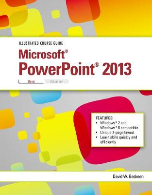 Illustrated Course Guide: Microsoft PowerPoint 2013 Basic (Spiral bound)
