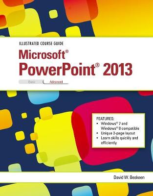 Illustrated Course Guide: Microsoft PowerPoint 2013 Advanced (Spiral bound)