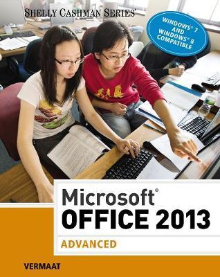 Microsoft (R) Office 2013: Advanced (hardcover, spiral-bound): Advanced (Spiral bound)