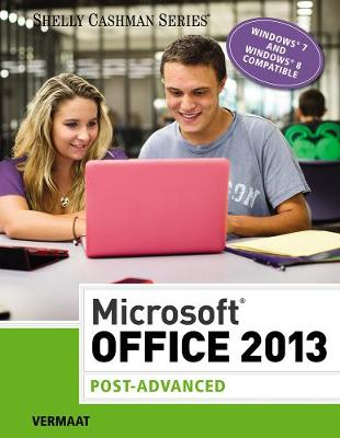 Microsoft (R) Office 2013: Post Advanced (Paperback)