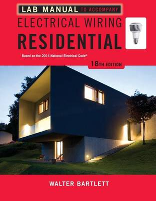 Lab Manual for Mullin/Simmons' Electrical Wiring Residential, 18th (Paperback)