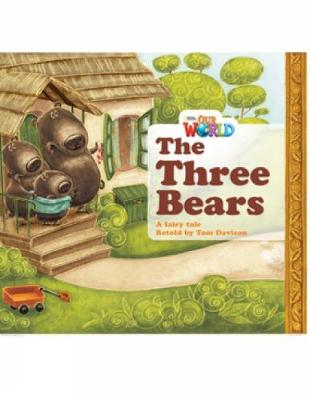 Our World Readers: The Three Bears: British English