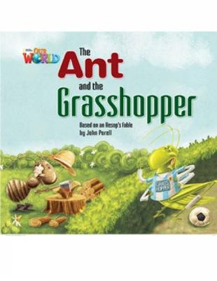Our World Readers: The Ant and the Grasshopper: British English
