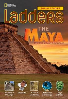 Ladders Social Studies 5: The Maya (above-level) (Paperback)
