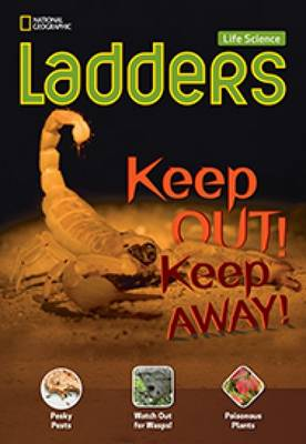 Ladders Science 3: Keep Out! Keep Away! (below-level; life science) (Paperback)