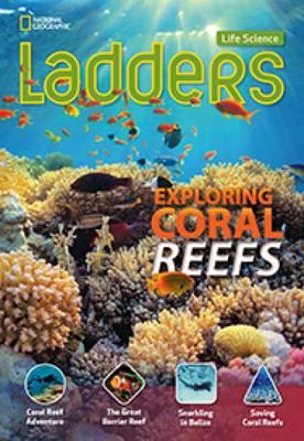 Ladders Science 4: Exploring Coral Reefs (below-level) (Paperback)