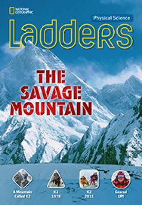Ladders Science 5: The Savage Mountain (above-level) (Paperback)