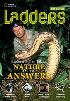 Ladders Science 5: Explorer Zoltan Takacs: Nature Has the Answers (above-level) (Paperback)
