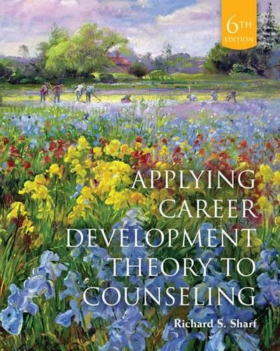 Cengage Advantage Books: Applying Career Development Theory to Counseling, Loose-Leaf Version