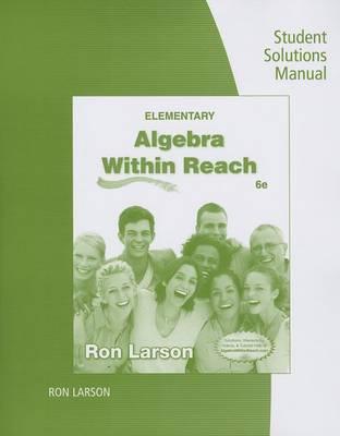 Elementary Algebra Student Solutions Manual: Algebra Within Reach (Paperback)