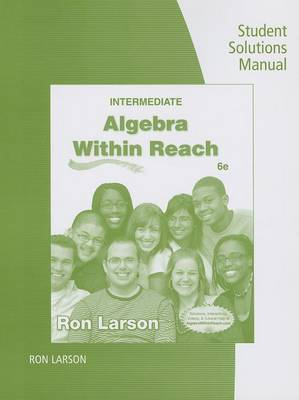 Intermediate Algebra: Algebra Within Reach: Student Solutions Manual (Paperback)