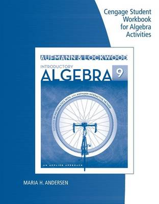 Student Workbook for Aufmann/Lockwood's Introductory Algebra: An Applied Approach, 9e (Paperback)
