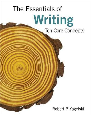 The Essentials of Writing: Ten Core Concepts (Paperback)
